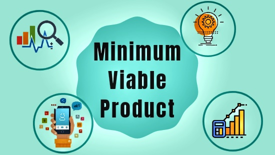 Step By Step Guide on How to Build a Minimum Viable Product (MVP)