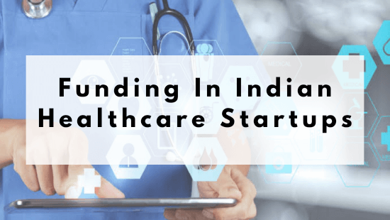 Indian Healthcare Startups Funding