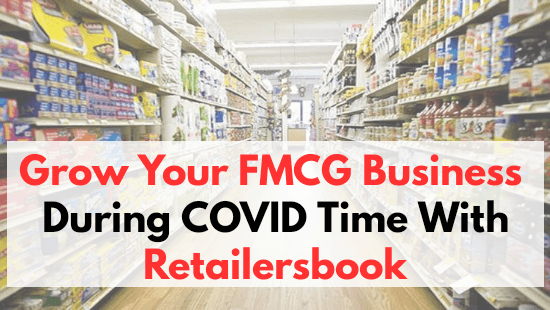 How Sandeep Srivastav, an SME brand owner in FMCG Category, has managed a fast growth in COVID times with Retailersbook