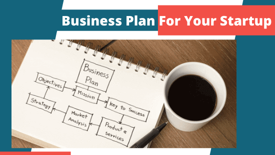 [Startup Business Plan] How To Write A Business Plan For Your Startup